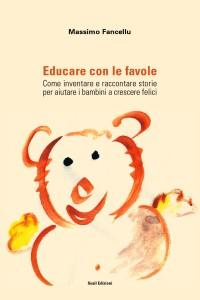 Copertina libro Educare con le favole di Massimo Fancellu